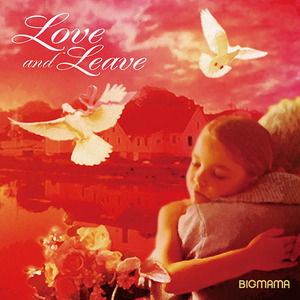 Album「Love and Leave」