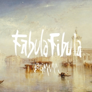 Album「Fabula Fibula」