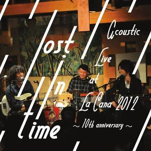 「Acoustic Live at La Cana 2012~10th Anniversary~」