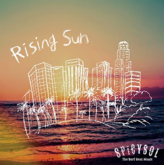 1st Single「Rising Sun」