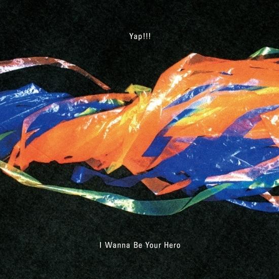 1st Mini Album「I Wanna Be Your Hero」