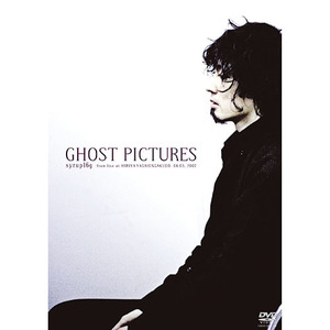 DVD「GHOST PICTURES」