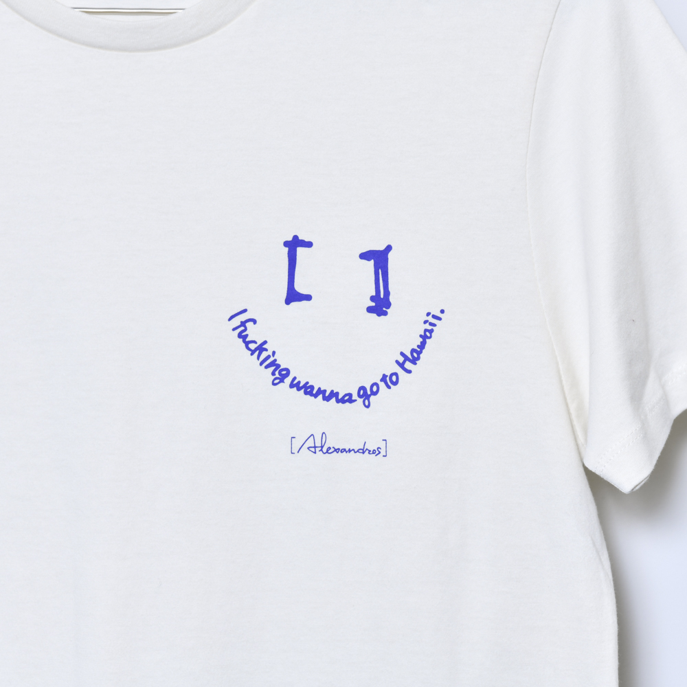 I fucking wanna go to Hawaii Tee B (Natural)